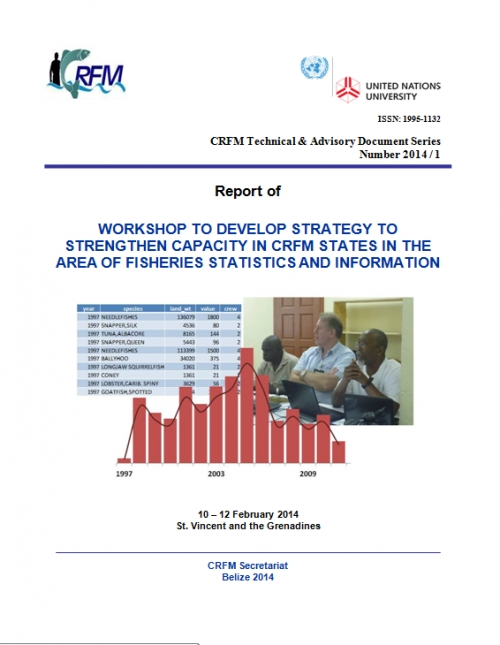 Report of Workshop to Develop Strategy to Strengthen Capacity in the Area of Fisheries Statistics and Information, 10-12 February 2014, St. Vincent and the Grenadines