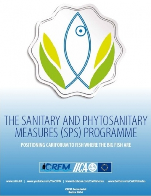 The Sanitary & Phytosanitary Measures (SPS) Programme: Positioning CARIFORUM to Fish Where the Big Fish Are